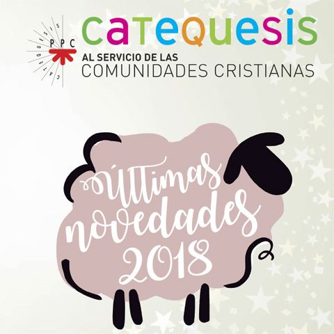 PPC Catequesis 2018 itinerarios materiales libros novedades
